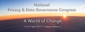 National Privacy & Data Governance Congress @ Calgary | Calgary | Alberta | Canada