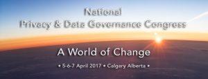 National Privacy & Data Governance Congress @ Carriage House Inn | Calgary | Alberta | Canada