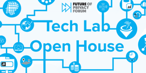 The 2nd Annual FPF Tech Lab Open House @ Future of Privacy Forum | Washington | District of Columbia | United States
