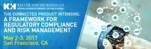 The Connected Product Intensive: A Framework for Regulatory Compliance and Risk Management Seminar @ San Francisco | San Francisco | California | United States