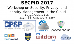 The 2nd Workshop on Security, Privacy, and Identity Management in the Cloud - SECPID 2017 @ Reggio Calabria | Reggio Calabria | Calabria | Italy