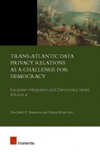 Trans-Atlantic Data privacy relations as a challenge for democracy: book launch & evening debate @ Brussels   Bruxelles   Bruxelles   Belgium