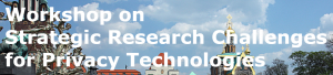 Workshop on Strategic Research Challenges for Privacy Technologies @ Darmstadt    Darmstadt   Hesse   Germany
