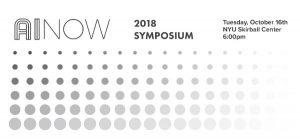 AI Now 2018 Symposium @ NYU Skirball Center | New York | New York | United States