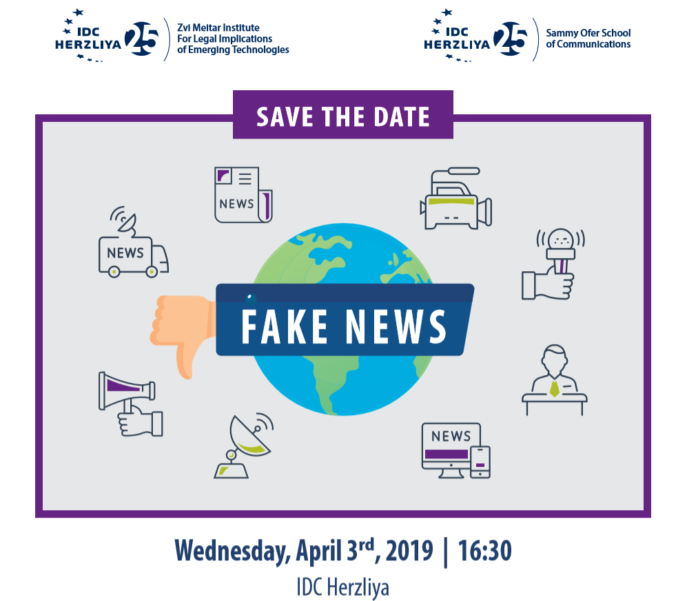 Save the Date: Fake News Conference @ IDC Herzliya | Herzliya | Tel Aviv District | Israel