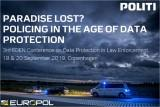 Paradise Lost? Policing in the Age of Data Protection @ DGI-byen | København | Denmark