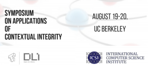 2nd Annual Symposium on Applications of Contextual Integrity @ UC Berkeley David Brower Center | Berkeley | California | United States
