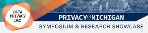 Privacy@Michigan 2020 @ Rackham Ampitheatre   Ann Arbor   Michigan   United States