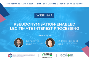 Webinar: Pseudonymisation-Enabled Legitimate Interest Processing